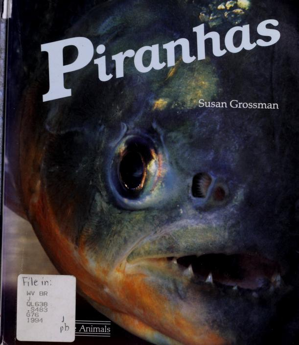 Piranhas by Susan M. Grossman