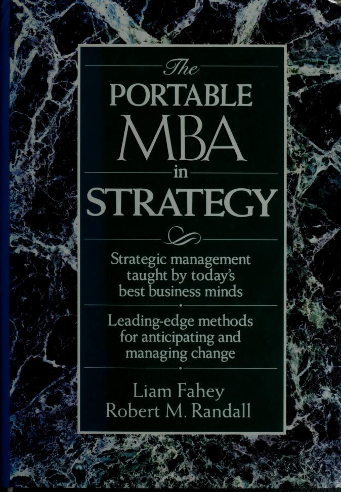 The Portable MBA in strategy by [edited by] Liam Fahey and Robert Randall.