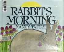 Cover of: Rabbit's morning | Nancy Tafuri