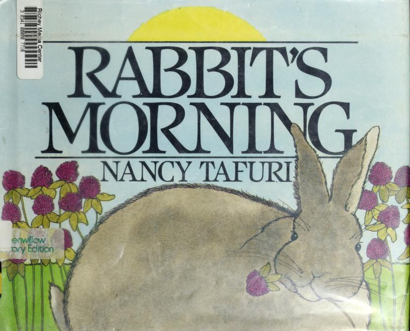 Rabbit's morning by Nancy Tafuri