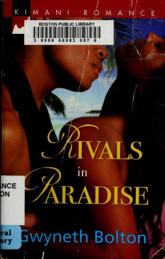 Rivals in paradise by Gwyneth Bolton