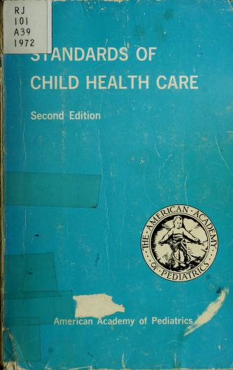 Cover of: Standards of child health care | American Academy of Pediatrics. Committee on Standards of Child Health Care