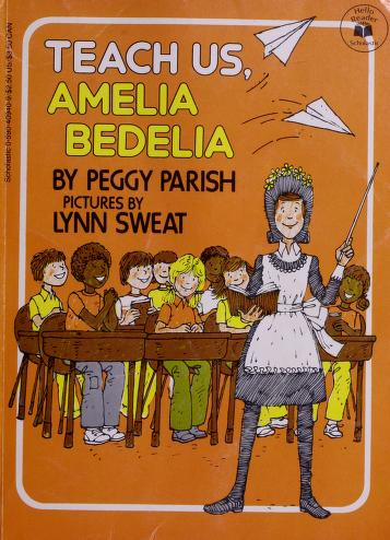 Cover of: Teach Us Amelia Bedelia | Peggy Parish