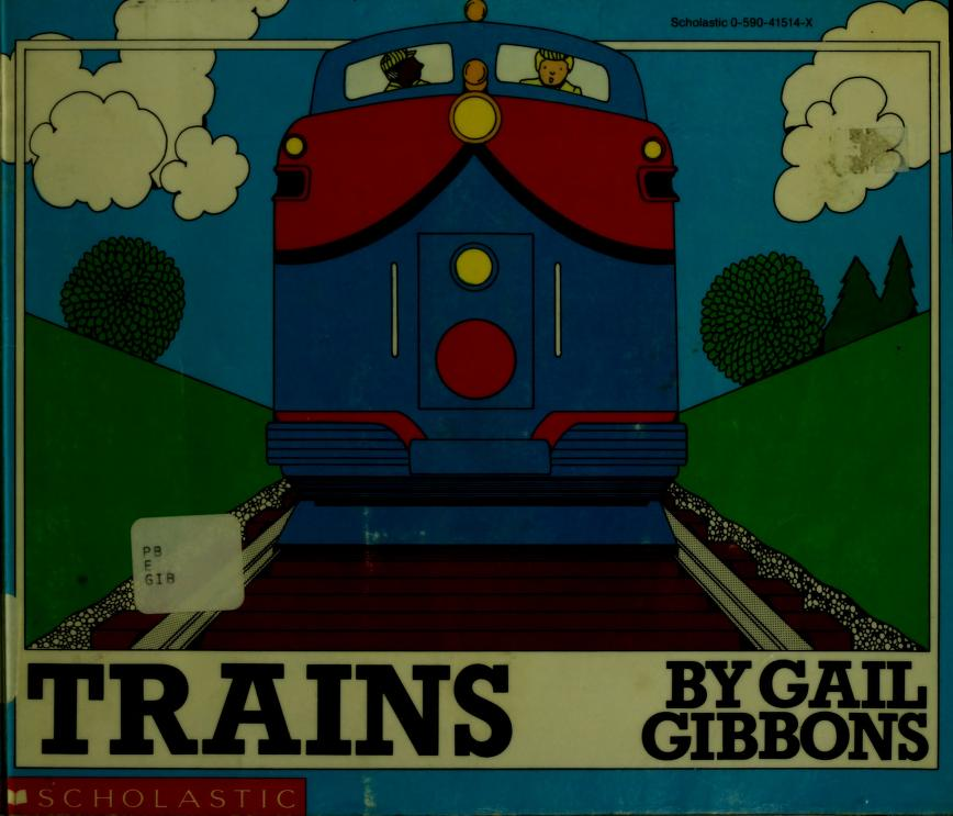 Trains by Gail Gibbons