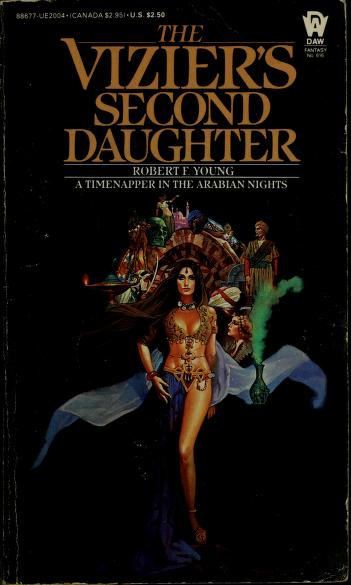 The Vizier's Second Daughter by Robert F. Young