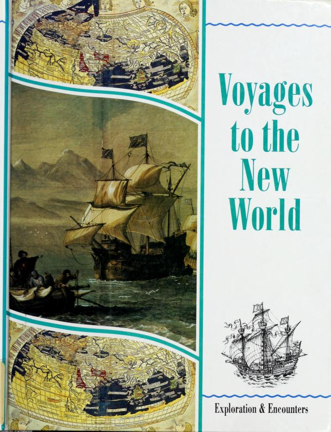 Voyages to the New World by Peter Chrisp