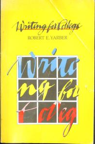Cover of: Writing for college by Robert E. Yarber
