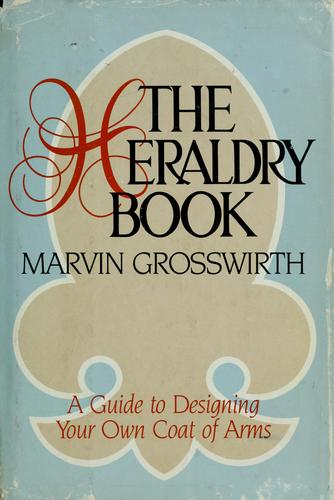 The heraldry book by Marvin Grosswirth