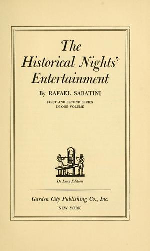 The historical nights' entertainment by Rafael Sabatini