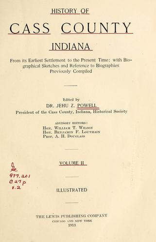 History of Cass County Indiana by Jehu Z. Powell
