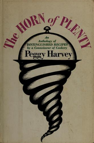 The horn of plenty by Peggy Harvey