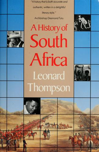 History of South Africa by Leonard Monteath Thompson
