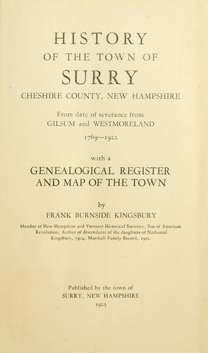 History of the town of Surry, Cheshire County, New Hampshire by Frank B. Kingsbury