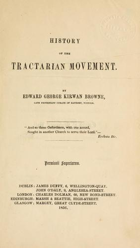History of the Tractarian movement by Edward George Kirwan Browne