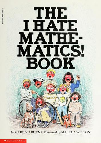 The Brown Paper School presents The I hate mathematics! book by Marilyn Burns