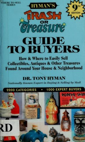 Hyman's Trash or treasure guide to buyers by Tony Hyman