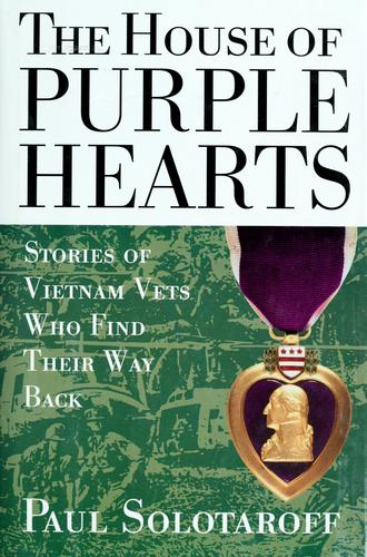 The house of purple hearts by Paul Solotaroff