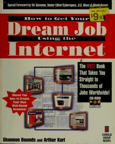 How to get your dream job using the Internet by Shannon Bounds
