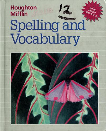 Houghton Mifflin spelling and vocabulary by Edmund H. Henderson
