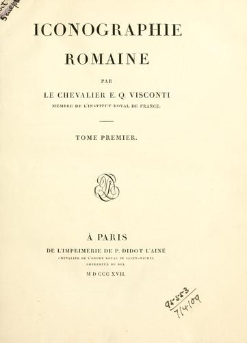 Iconographie romaine by Ennio Quirino Visconti