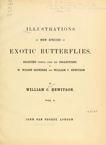 Illustrations of new species of exotic butterflies by William C. Hewitson