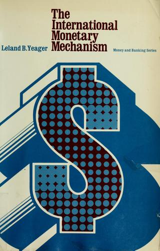 The international monetary mechanism