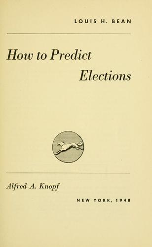 How to predict elections by Louis Hyman Bean