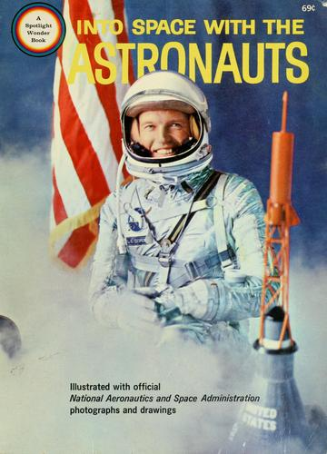 Into space with the astronauts by Robert Scharff