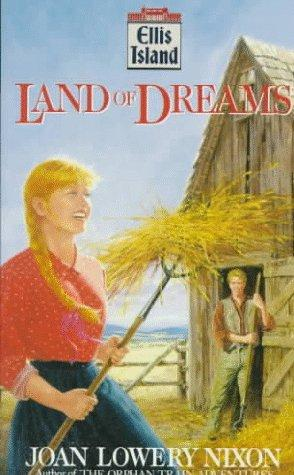 Land of Dreams (Ellis Island) by Joan Lowery Nixon