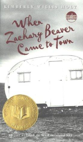 When Zachary Beaver Came to Town (Readers Circle) by Kimberly Willis Holt