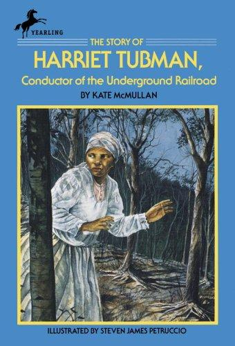 The story of Harriet Tubman by Kate McMullan
