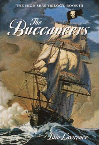 The Buccaneers (High Seas Trilogy) by Iain Lawrence