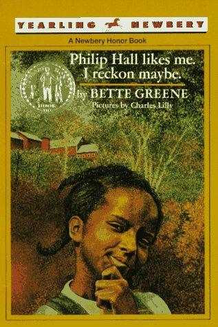 Philip Hall Likes Me, I Reckon by Bette Greene