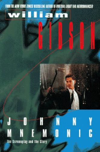 Johnny Mnemonic by William F. Gibson