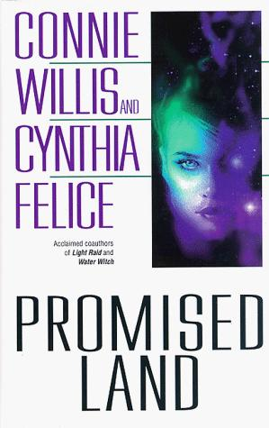 Promised land by Cynthia Felice