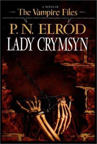 Lady Crymsyn by P. N. Elrod