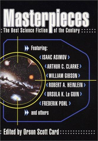 Masterpieces by edited by Orson Scott Card.