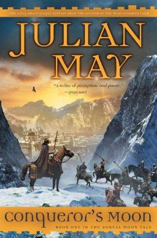 Conqueror's moon by Julian May
