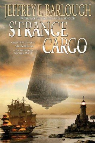 Strange cargo by Jeffrey E. Barlough