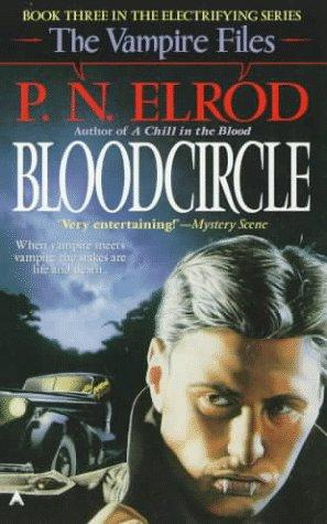 Bloodcircle (The Vampire Files, No 3) by P. N. Elrod