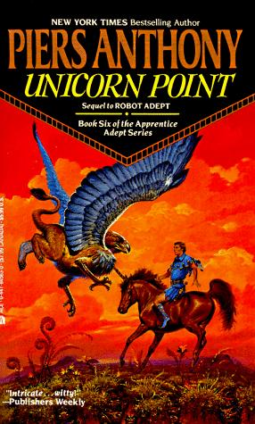 Unicorn Point (Apprentice Adept) by Piers Anthony