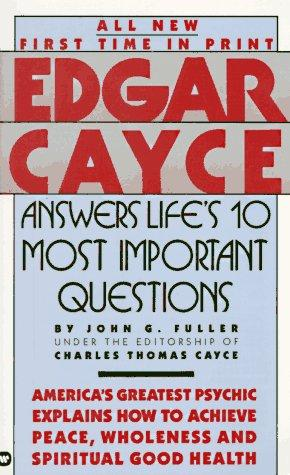 Edgar Cayce Answers Life's 10 Most Important Questions (Edgar Cayce Series) by Edgar Evans Cayce