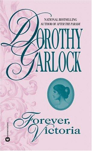 Forever, Victoria by Dorothy Garlock