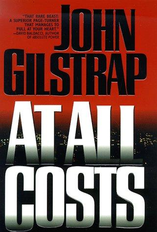 At all costs by John Gilstrap