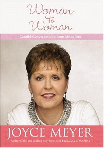 Woman to Woman by Joyce Meyer
