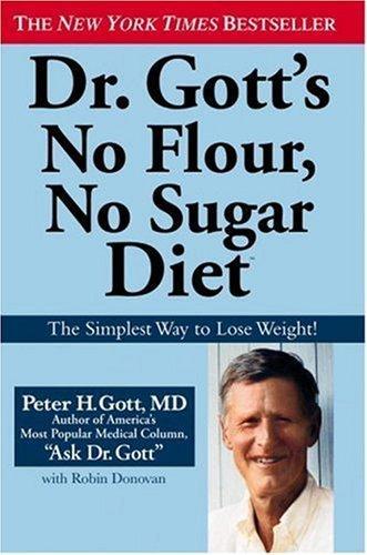 Image 0 of Dr. Gott's No Flour, No Sugar(TM) Diet