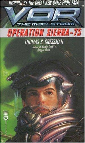 Operation Sierra-75 by Thomas S. Gressman