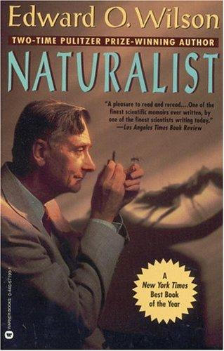 Naturalist by Edward Osborne Wilson