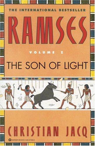 Ramses: The Son of Light - Volume I (Ramses, 1)