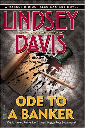 Ode to a Banker (Davis, Lindsey. Falco Series.) by Lindsey Davis